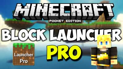 Скачать BlockLauncher Pro для Minecraft Pocket Edition 1.12.0.4